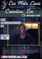 """16 sept 2020 : Festival """"Les Mots Liens"""" - Caroline Six"""