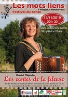 """Festival du conte """"Les Mots Liens"""" : Les contes de la fileuse (Chantal Dejardin)"""
