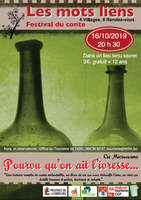 """Festival du conte """"Les Mots Liens"""" : Pourvu qu'on ait l'ivresse (Compagnie Microcosme)"""